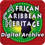 Back to African Caribbean Heritage Digital Archive project home page